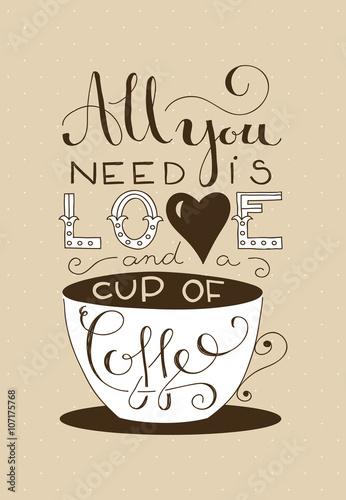 wszystko, czego potrzebujesz, to miłość i kawy